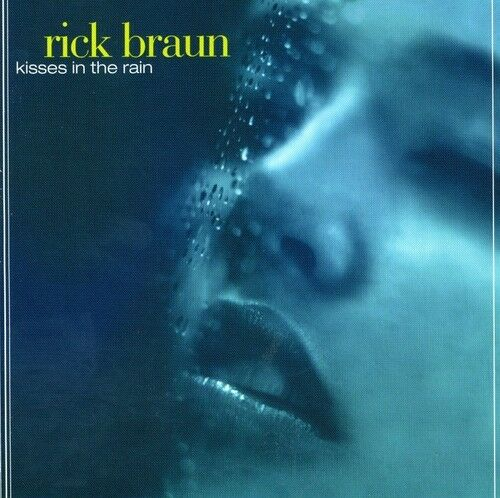 Rick Braun - Kisses in the Rain [New CD] Manufactured On Demand
