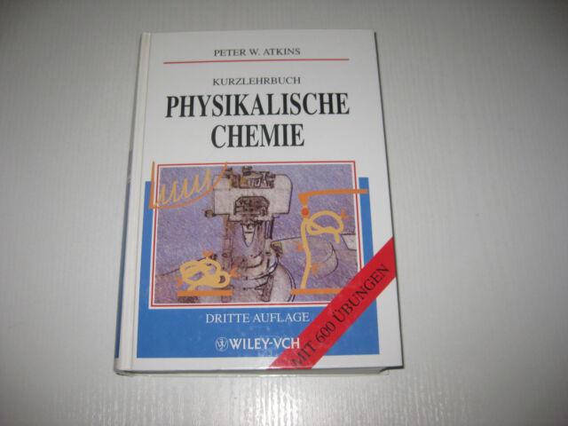 Kurzlehrbuch Physikalische Chemie von Peter W. Atkins , 3. Aufl.(2001, Gebunden)