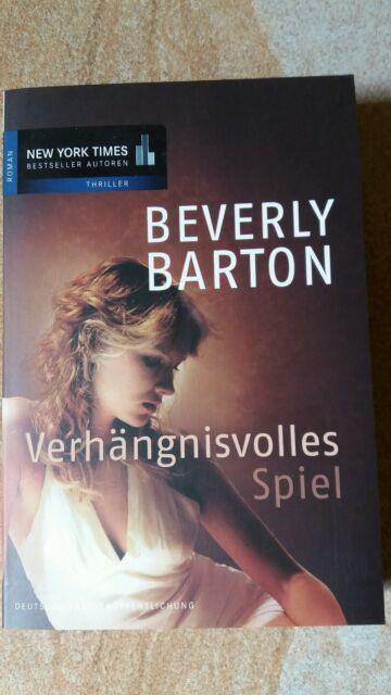 Thriller u. Liebesroman Beverly Barton Verhängnisvolles Spiel