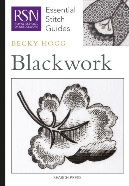 Blackwork (Royal School of Needlework Essential Stitch Guides) (Hardcover-spira.