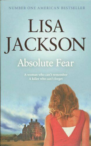 Absolute Fear: New Orleans series, book 4 (New Orleans thrillers),Lisa Jackson