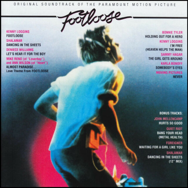 FOOTLOOSE - SOUNDTRACK CD S/Ed w/BONUS Trx! KEVIN BACON~KENNY LOGGINS 80's *NEW*