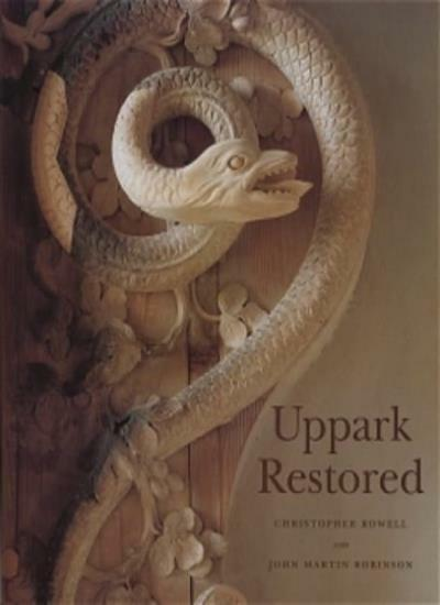 Uppark Restored By Christopher Rowell, John Martin Robinson, Sa .9780707802138