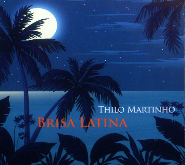 CD Thilo Martinho - Brisa Latina