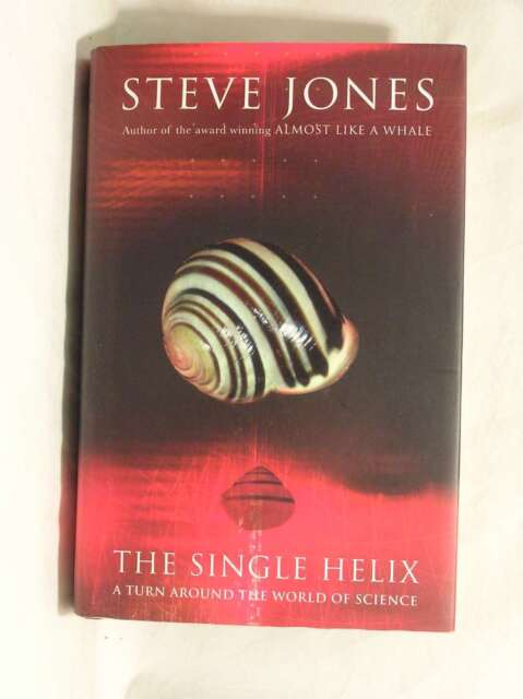 The Single Helix: A Turn Around the World of Science, Jones, Steve, Very Good Bo