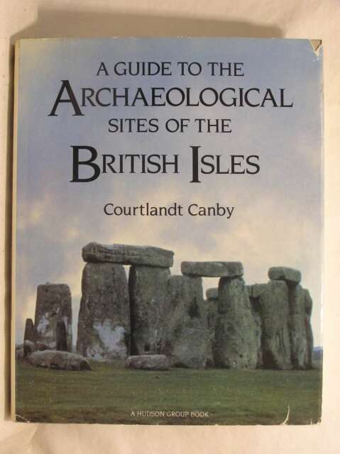 A Guide to the Archaeological Sites of the British Isles, Canby, Courtlandt, Ver