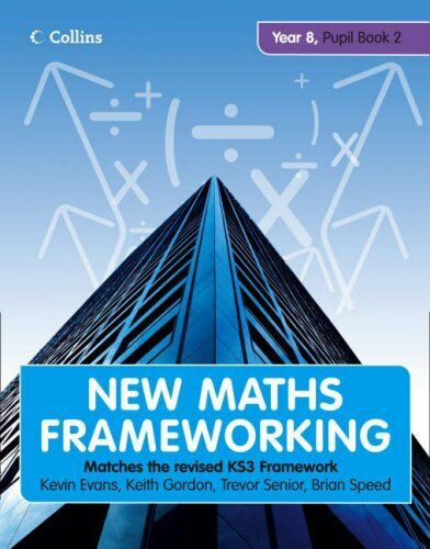 New Maths Frameworking - Year 8 Pupil Book 2 (Levels 5-6): Pupil (Levels 5-6) ,
