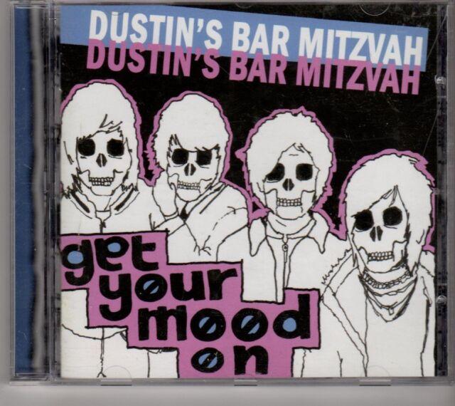 (GK57) Dustin's Bar Mitzvah, Get Your Mood On - 2006 CD