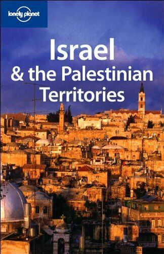 Israel and the Palestinian Territories (Lonely Planet Country Guides)-Michael K