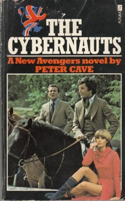 The New Avengers 5: Last of the Cybernauts : Peter Cave