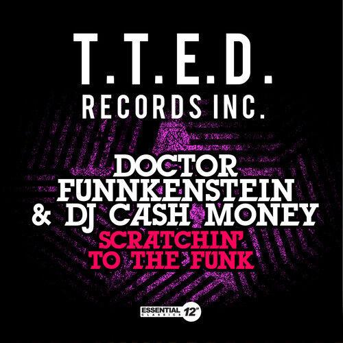 Doctor Funnkenstein & DJ Cash Money - Scratchin to Funk [New CD] Extended Play,