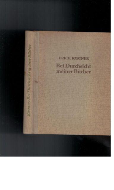 Erich Kästner - Bei Durchsicht meiner Bücher - 1946
