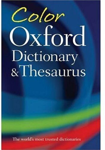 Color oxford dictionary and thesaurus by sara hawker 2009 color oxford dictionary and thesaurus by sara hawker 2009 paperback ebay malvernweather Image collections