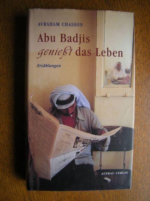 ---  AVRAHAM CHASSON --- Abu Badjis genießt das Leben
