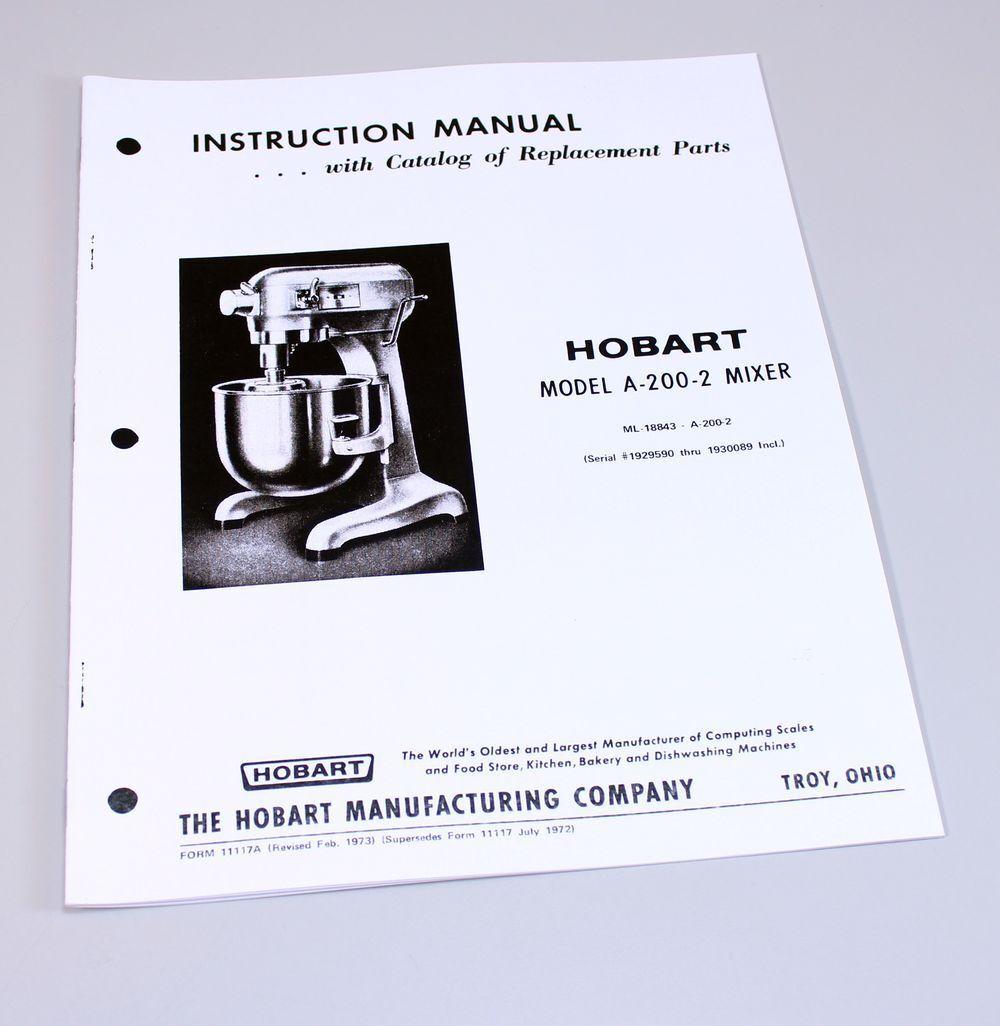 hobart a200 2 mixer instructions owners operators manual parts rh ebay com new world dw60 instruction manual new world e70doa user manual