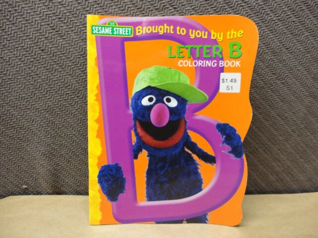 Sesame Street Brought to You by The Letter C Coloring Book
