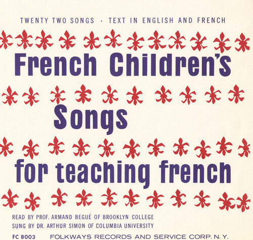 Armand Begue - French Children's Songs for Teaching French [New CD]