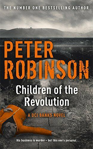 Children of the Revolution: DCI Banks 21 by Robinson, Peter 144470494X The Cheap