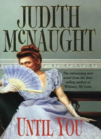 Until You,Judith McNaught