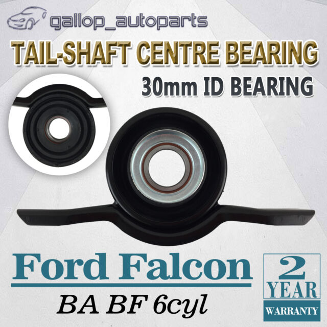 Tail-Shaft Centre Bearing for Ford Falcon BF BA 6cyl 2002-9/06 XT XR6 Futura RTV