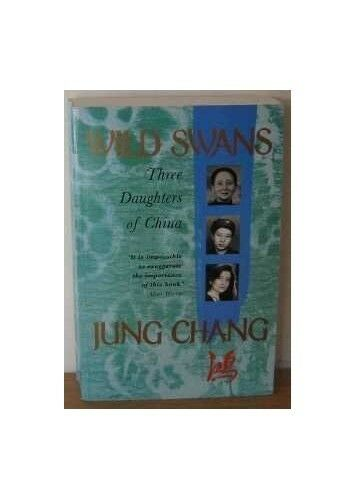 Wild Swans: Three Daughters of China by Chang, Jung 0002153572 The Cheap Fast