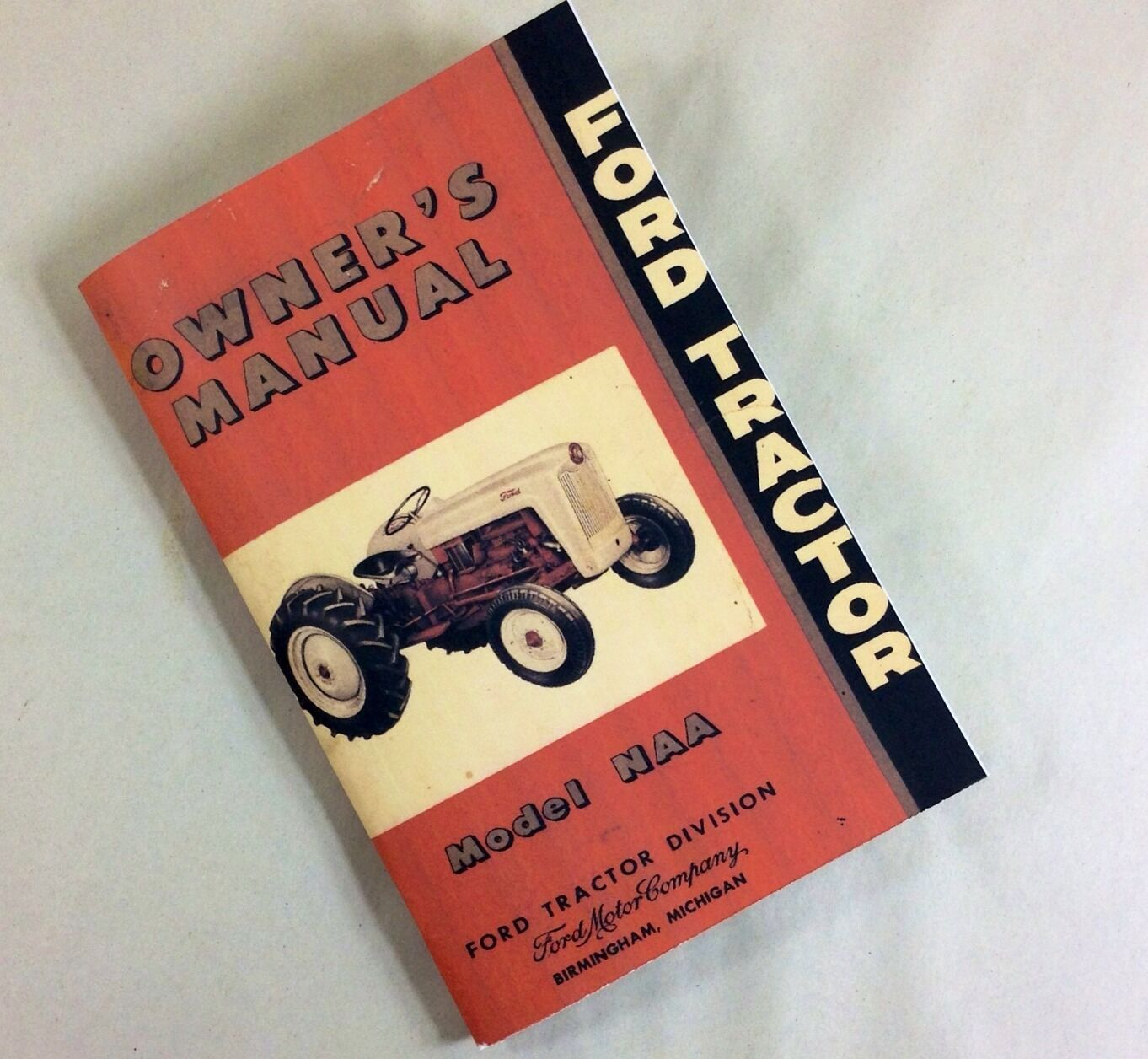 Ford Naa Operators Manual Daily Instruction Guides 1953 Wiring Diagram Tractor Model Owners User Guide Operation Rh Ebay Com Jubilee Specs