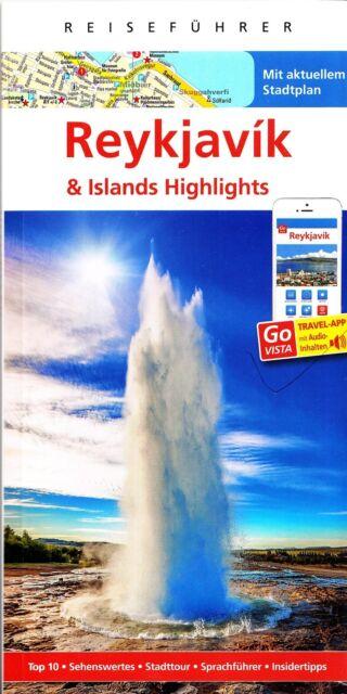 REISEFÜHRER REYKJAVIK 2017/18 ISLAND + GROSSE AKTUELLE LANDKARTE; VERLAGSFRISCH