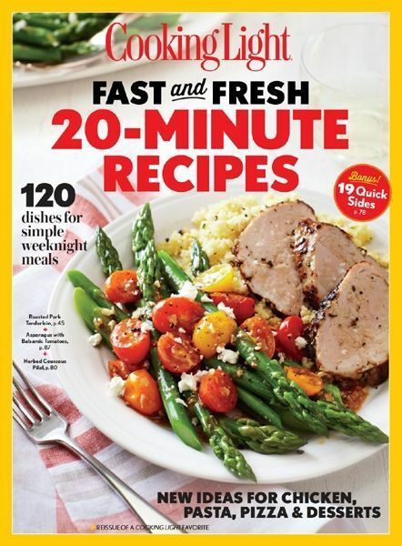Superior Cooking Light Magazine Fast And Fresh 20 Minute Recipes NEW Healthy Recipes