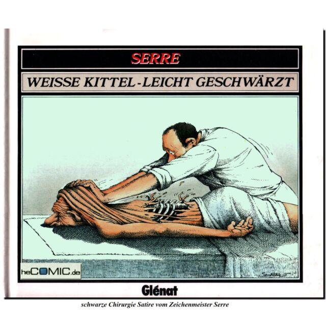 Serre Rückfall 1 Weiße Kittel leicht geschwärzt Chirurgie ARZT COMIC SATIRE RAR