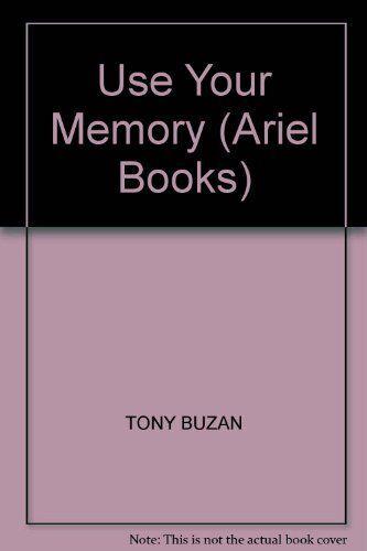 Use Your Memory (Ariel Books),Tony Buzan