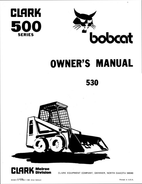 clark bobcat 530 loader operation maintenance manual repro 1980 rh ebay com Melroe Bobcat 743 Service Manual Melroe Bobcat 743 Service Manual