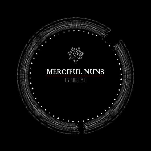 MERCIFUL NUNS Hypogeum II CD 2011