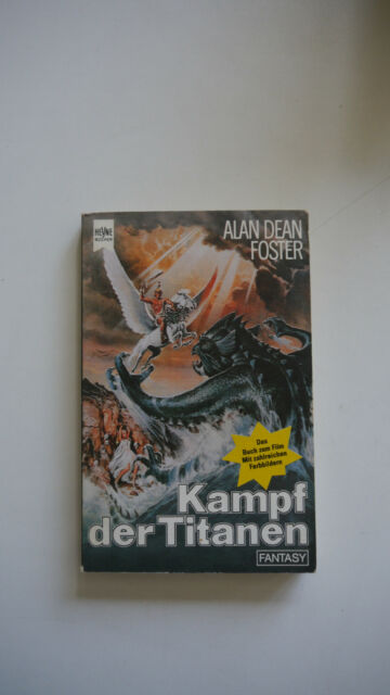 Alan Dean Foster - Kampf der Titanen - (K11)