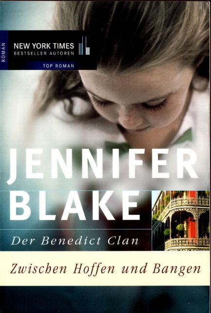 """jennifer Blake - """" Der Benedict Clan - Zwischen Hoffen und BANGEN """" (2003) - tb"""