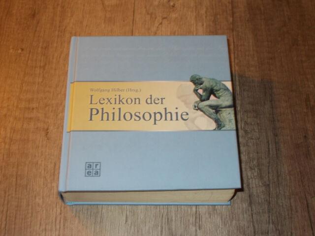 Lexikon der Philosophie - Wolfgang Hilber - area-Verlag - 2006
