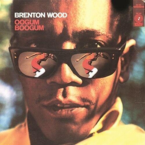 Oogum boogum by brenton wood vinyl jul 2017 universal music ebay brenton wood oogum boogum new vinyl lp platinumwayz
