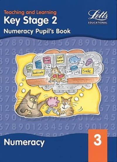 KS2 Numeracy: Pupil's Book: Year 3 (Key Stage 2 numeracy textbooks),