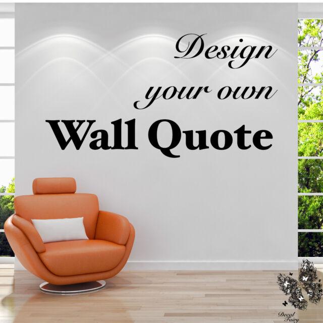 Personalised Wall Sticker Custom Vinyl Decal Design Your Own Quote - Design your own custom vinyl decals