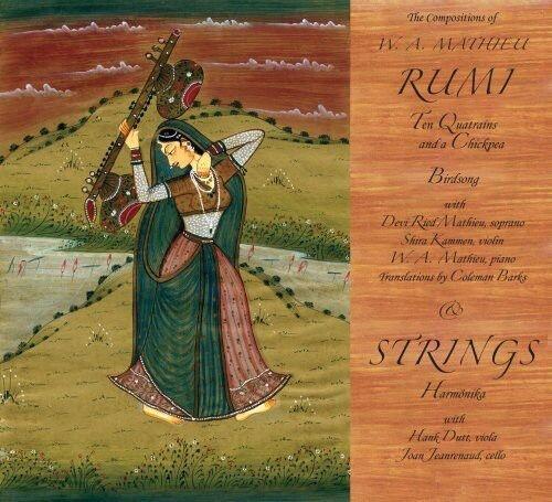 W. A. Mathieu - Rumi & Strings [New CD]