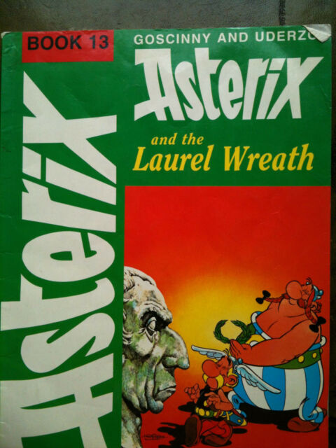 Asterix and the Laurel Wreath by Goscinny, Uderzo1978 P/Back ISBN 9780340206997