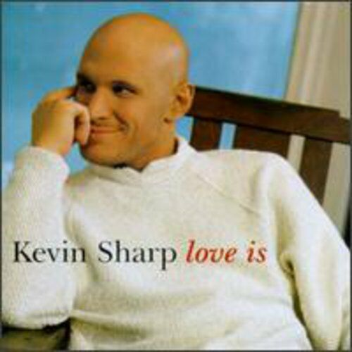 Kevin Sharp - Love Is [New CD] Manufactured On Demand
