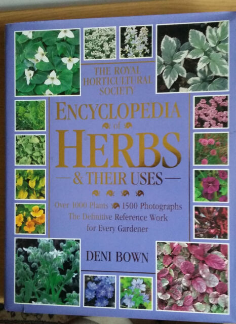 The Royal Horticultural Society Gardeners' Encyclopedia of HERBS AND THEIR USES