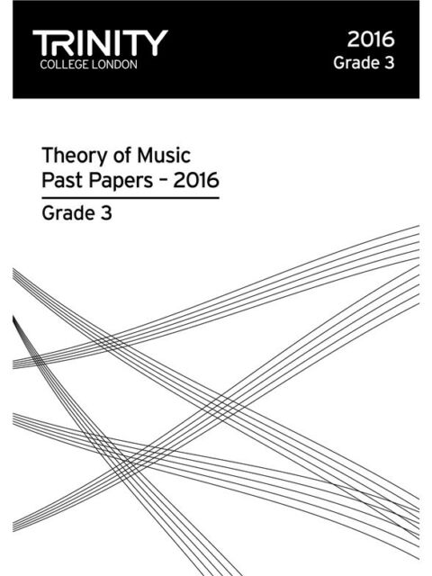 Trinity College London Theory of Music Past Papers 2016 - Grade 3