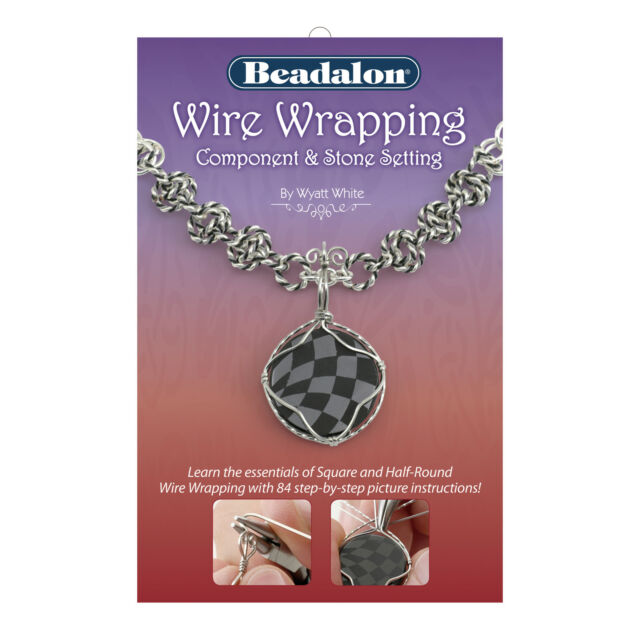 WIRE WRAPPING (component & stone setting) booklet