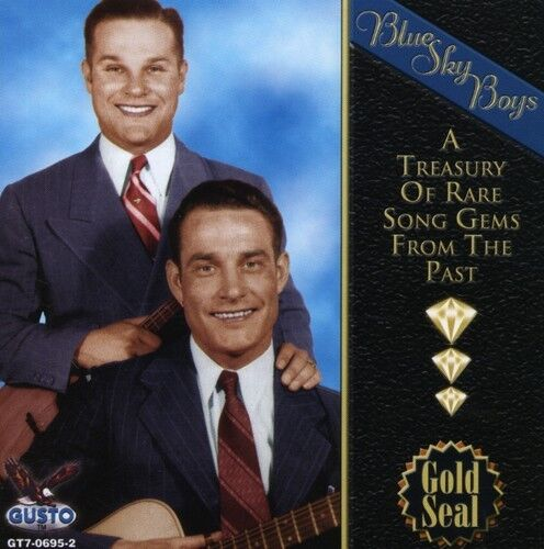 The Blue Sky Boys - Treasury of Rare Song Gems from the Past [New CD]