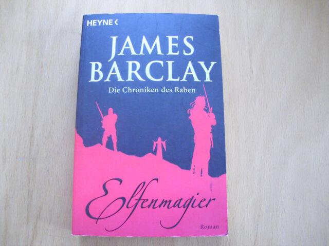 Die Chroniken des Raben 06. Elfenmagier von James Barclay