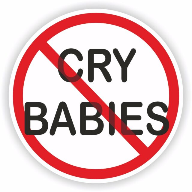 1x no cry babies text sticker for bumper hard hat laptop tablet