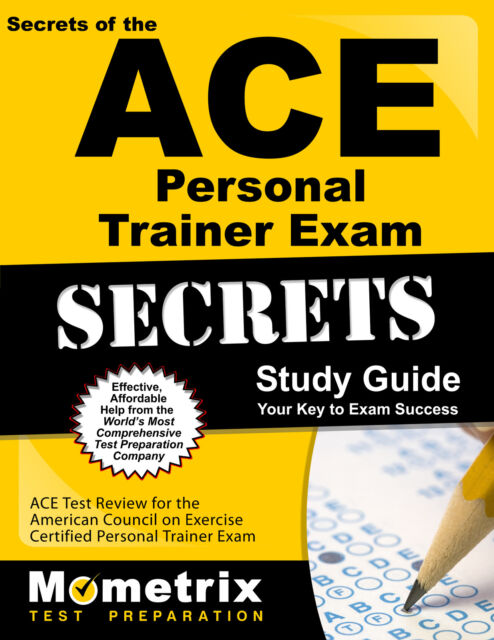 Secrets Of The Ace Personal Trainer Exam Study Guide Ace Test