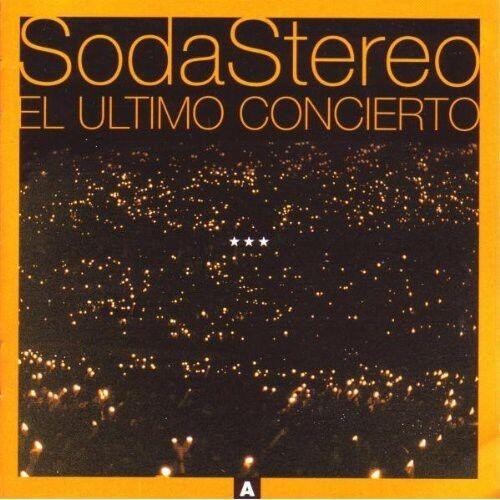 Soda Stereo - El Ultimo Concierto a [New CD]