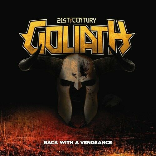 21st Century Goliath - Back with a Vengeance [New CD]